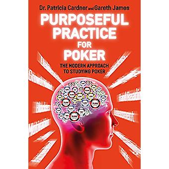 Purposeful Practice for Poker - The Modern Approach to Studying Poker