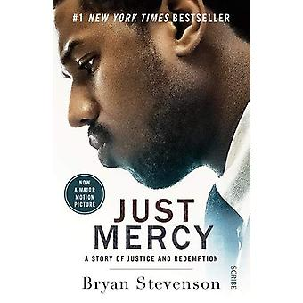 Just Mercy (Film Tie-In Edition) - a story of justice and redemption b