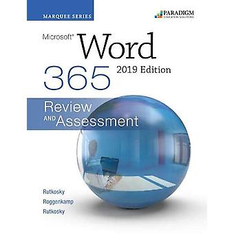 Marquee Series - Microsoft Word 2019 - Review and Assessments Workbook