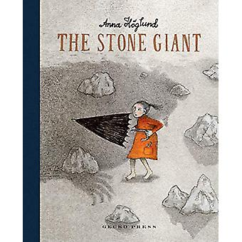 The Stone Giant by Anna Hoglund - 9781776572731 Book