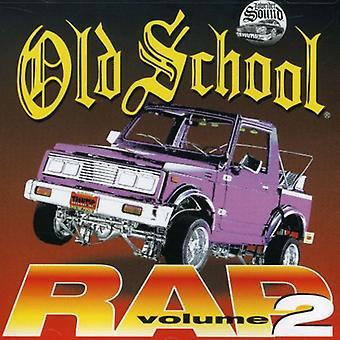 Old School Rap - Vol. 2-Old School Rap [CD] USA import