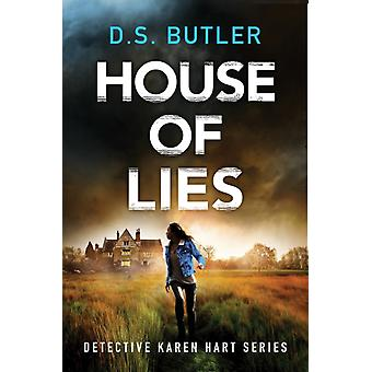 House of Lies by Butler & D. S.