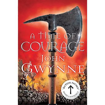 A Time of Courage by Gwynne & John
