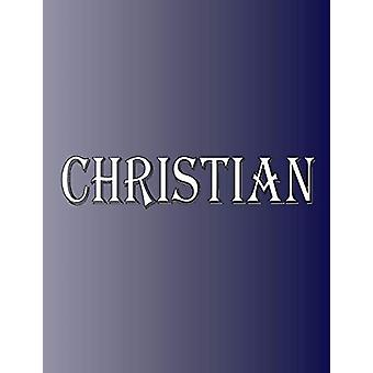 Christian - 100 Pages 8.5 X 11 Personalized Name on Notebook College R