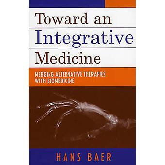 Kohti integroivaa lääkettä - Vaihtoehtoisten hoitojen yhdistäminen Bi:hen