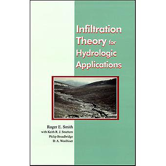 Infiltration Theory for Hydrologic Applications by Roger E. Smith - 9