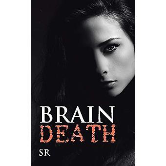 Brain Death by Sr - 9781482889154 Book