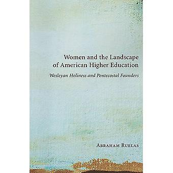 Women and the Landscape of American Higher Education - Wesleyan Holine