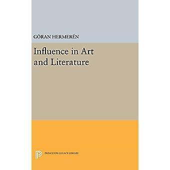 Influence in Art and Literature by Goran Hermeren - 9780691645131 Book