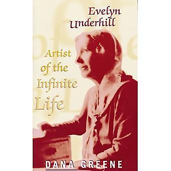 Evelyn Underhill: Artist of� Infinite Life