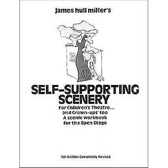 SelfSupporting Scenery by Miller