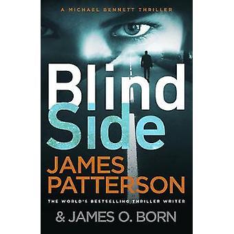 Blindside Michael Bennett 12 A missing daughter A captive son A secret deal