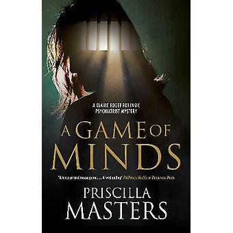 A Game of Minds 3 A Claire Roget Forensic Psychiatrist Mystery 3
