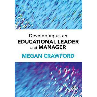 Développement en tant que leader de l'éducation et gestionnaire par Crawford et Megan