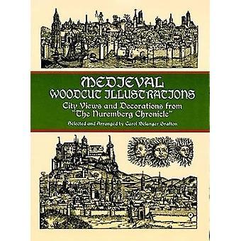 Mittelalterliche Holzschnittillustrationen von Carol Grafton