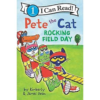 Pete the Cat Rocking Field Day I Can Read Level 1