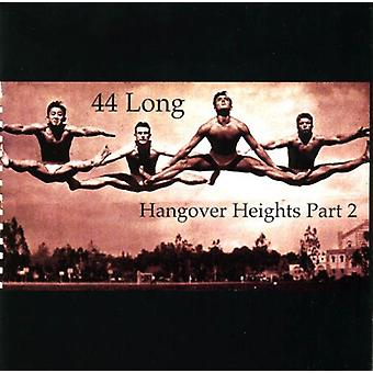 44 Long - Hangover Heights Pt. 2 [CD] USA import