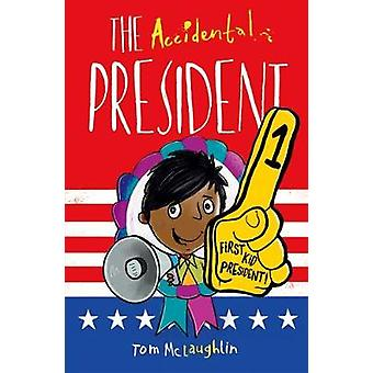 The Accidental President by The Accidental President - 9780192758989
