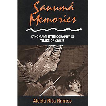 Sanuma mémoires - ethnographie Yanomami en temps de crise par Alcida Rit