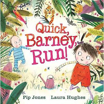 Quick - Barney . . . RUN! by Quick - Barney . . . RUN! - 978057132752