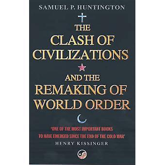 صراع الحضارات-وإعادة صياغة النظام العالمي (إعادة إصدار