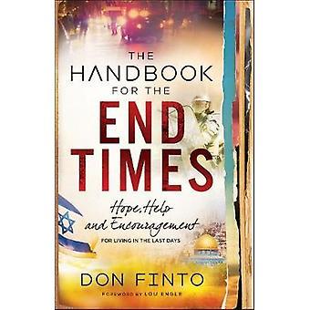 Il manuale per la fine dei tempi - speranza - aiuto e incoraggiamento per Liv
