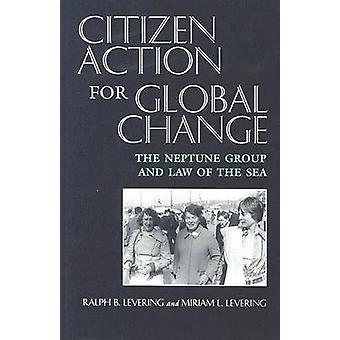 Bürgerinitiativen für den globalen Wandel – der Neptun-Gruppe und Recht der Se