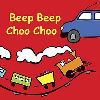 Beep Beep Choo Choo door Jolie Dobson - 9781770854369 boek