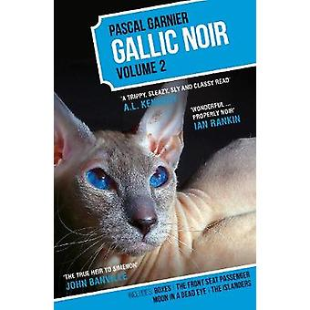 Gallic Noir - Boxes - The Front Seat Passenger - The Islanders - Moon
