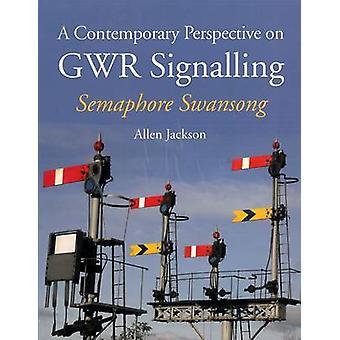 Una perspectiva contemporánea en GWR señalización - semáforo despedida por un