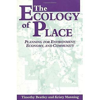 L'ecologia del luogo: pianificazione per ambiente, economia e comunità