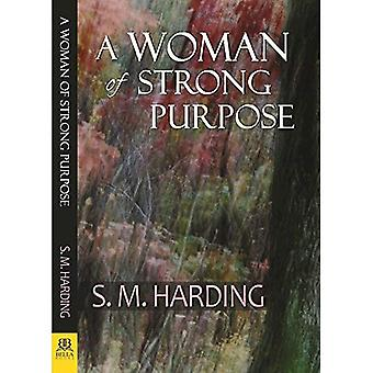 A Woman of Strong Purpose