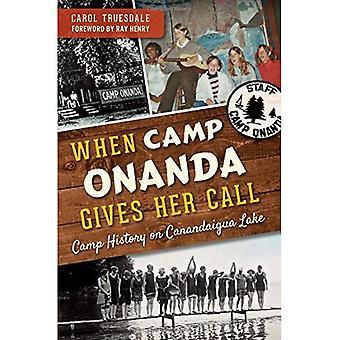 Camp Onanda gibt wenn ihr Anruf:: Geschichte des Lagers in Canandaigua Lake