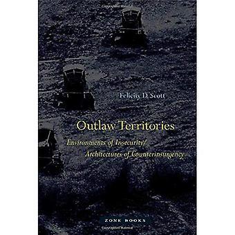 Outlaw alueet: Turvattomuus/arkkitehtuureja ja Counterinsurgency ympäristöissä