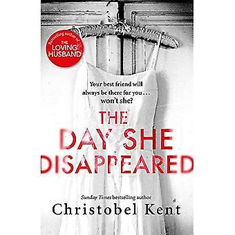 De dag dat ze verdwenen: Van de bestsellerauteur van de liefhebbende echtgenoot