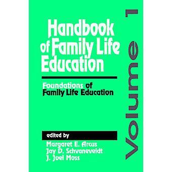 Manuel des instituts d'enseignement de la vie familiale d'éducation à la vie familiale par Arcus & E. Margaret