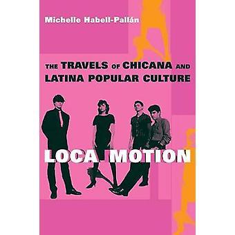 Loca Motion af Michelle HabellPallan