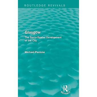 Glasgow der sozialräumlichen Entwicklung der Stadt durch Pacione & Michael