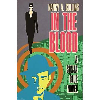 In the Blood by Collins & Nancy A.