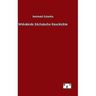 Widukinds Schsische Geschichte by Schottin & Reinhold