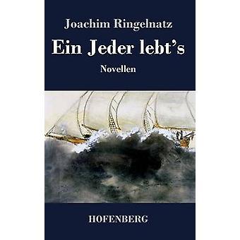 Ein Jeder lebts di Joachim Ringelnatz