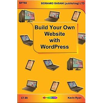 Build Your Own Website with WordPress by Kevin Ryan - 9780859347693 B