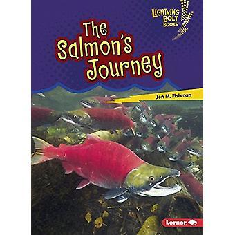 Amazing Migrators - The Salmon's Journey by Jon M. Fishman - 978154151