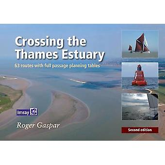Crossing the Thames Estuary (2nd Revised edition) by Roger Gaspar - 9