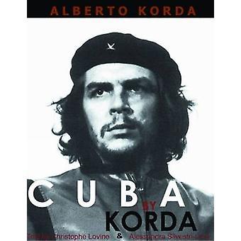 Cuba by Korda by Alberto Korda - 9781920888640 Book