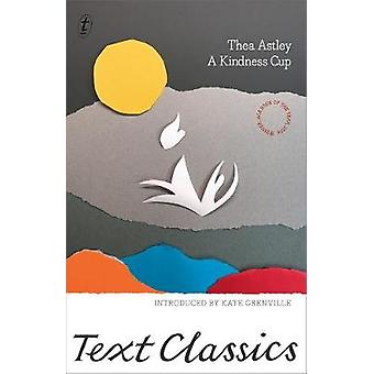 A Kindness Cup by A Kindness Cup - 9781925603545 Book