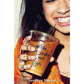 When Dimple Met Rishi by Sandhya Menon - 9781481478687 Book