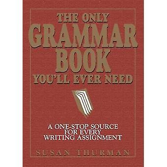 El único libro de la gramática que necesita - una fuente One-Stop para cada W