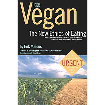 Vegan - The New Ethics of Eating by Erik Marcus - 9780935526875 Book