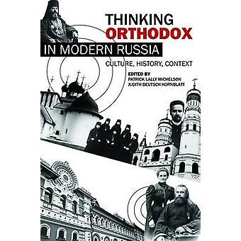 Tänker ortodoxa i moderna Ryssland - kultur - historia - sammanhang av Pa